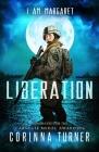 Liberation (I Am Margaret) Cover Image
