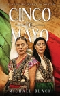 Cinco de Mayo: The Fighting Women of Mexico Cover Image