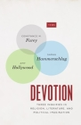 Devotion: Three Inquiries in Religion, Literature, and Political Imagination (TRIOS) Cover Image