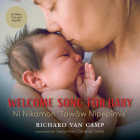 Welcome Song for Baby / Ni Nikamon 'Tawâw Nipepîmis' (7 Generations) Cover Image