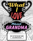 What I Love About Grandma Coloring Book Cover Image