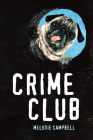 Crime Club (Orca Soundings) Cover Image
