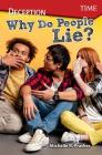 Deception: Why Do People Lie? (Exploring Reading) Cover Image