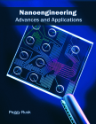 Nanoengineering: Advances and Applications Cover Image