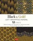 Black & Gold Gift Wrapping Papers: 12 Sheets of High-Quality 18 X 24 Inch Wrapping Paper Cover Image