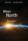 When North Becomes South Cover Image