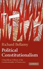 Political Constitutionalism: A Republican Defence of the Constitutionality of Democracy Cover Image