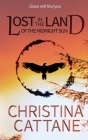 Lost in the Land of the Midnight Sun Cover Image
