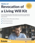 Revocation of a Living Will Kit: Revoke a Living Will Quickly & Easily, Without a Lawyer.... Cover Image