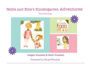 Nellie and Ellie's Kindergarten Adventures Cover Image