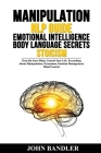 Manipulation - Nlp Guide - Emotional Intelligence - Body Language Secrets - Stoicism: Turn On Your Mind, Control Your Life. Everything About Manipulat Cover Image