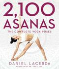 2,100 Asanas: The Complete Yoga Poses Cover Image