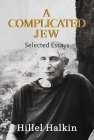 A Complicated Jew: Selected Essays Cover Image
