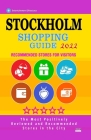 Stockholm Shopping Guide 2022: Best Rated Stores in Stockholm, Sweden - Stores Recommended for Visitors, (Shopping Guide 2022) Cover Image