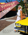 Vintage Style: Inside the Dapper World of Retro Enthusiasts Cover Image