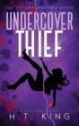 Undercover Thief Cover Image