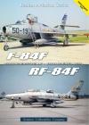 F-84f Thunderstreak/Rf-84f Thunderflash Cover Image