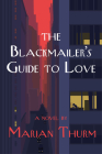 The Blackmailer's Guide to Love: A Novel Cover Image