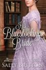 His Bluestocking Bride: A Regency Romance Cover Image