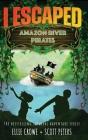 I Escaped Amazon River Pirates Cover Image