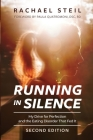 Running in Silence: My Drive for Perfection and the Eating Disorder That Fed It Cover Image
