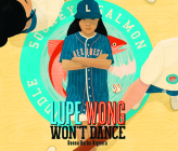 Lupe Wong Won't Dance Cover Image