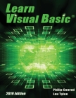 Learn Visual Basic 2019 Edition: A Step-By-Step Programming Tutorial Cover Image