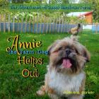 The Adventures of Sweet Meadows Farm: Annie the Farm Dog Helps Out Cover Image