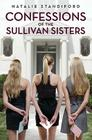 Confessions of the Sullivan Sisters Cover Image