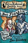 The Only True Biography of Ben Franklin by His Cat, Missy Hooper Cover Image
