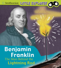 Benjamin Franklin: The Man Behind the Lightning Rod Cover Image