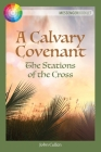 A Calvary Covenant: The Stations of the Cross Cover Image
