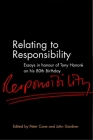 Relating to Responsibility: Essays in Honour of Tony Honore on his 80th Birthday Cover Image