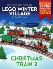 Build Up Your LEGO Winter Village: Christmas Train 2 Cover Image