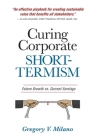 Curing Corporate Short-Termism: Future Growth vs. Current Earnings Cover Image