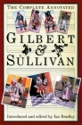 The Complete Annotated Gilbert & Sullivan Cover Image