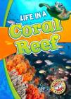 Life in a Coral Reef (Biomes Alive!) Cover Image