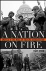 A Nation on Fire: America in the Wake of the King Assassination Cover Image