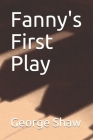 Fanny's First Play Cover Image