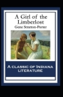 A Girl of the Limberlost Illustrated Cover Image