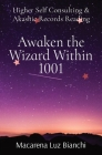 Awaken the Wizard Within 1001: Higher Self Consulting & Akashic Records Reading Cover Image