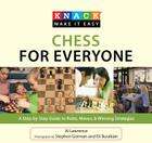 Chess for Everyone: A Step-By-Step Guide to Rules, Moves, & Winning Strategies (Knack: Make It Easy (Games & Hobbies)) Cover Image