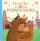 I Love You as Big as Pennsylvania Cover Image