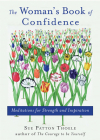 The Woman's Book of Confidence: Meditations for Strength and Inspiration Cover Image