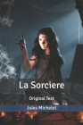 La Sorciere: Original Text Cover Image
