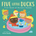 Five Little Ducks - First Book of Nursery Games (Nursery Time #3) Cover Image