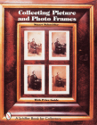 Collecting Picture and Photo Frames (Schiffer Book for Collectors) Cover Image