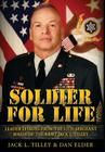 Soldier for Life: Leader Lessons From The 12th Sergeant Major Of The Army Jack L. Tilley Cover Image