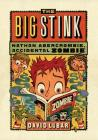 The Big Stink (Nathan Abercrombie, Accidental Zombie #4) Cover Image