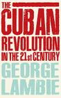 The Cuban Revolution in the 21st Century Cover Image